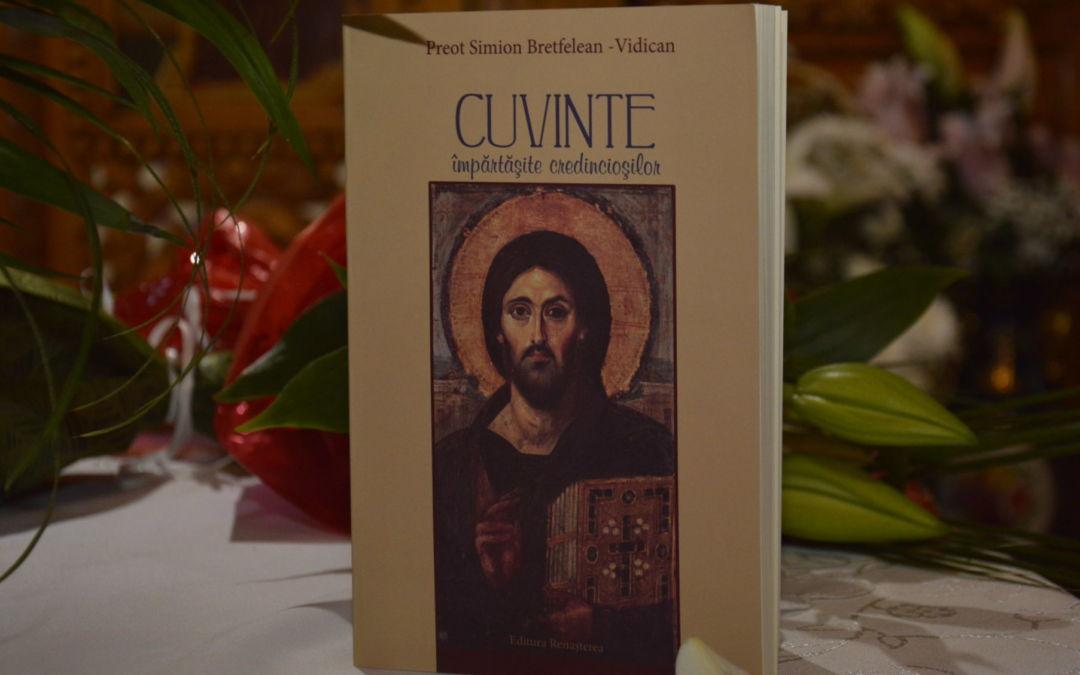 Lansarea Cartii: Cuvinte Impartasite Credinciosilor, Parohia Sfintii Apostoli Petru si Pavel, Bistrita